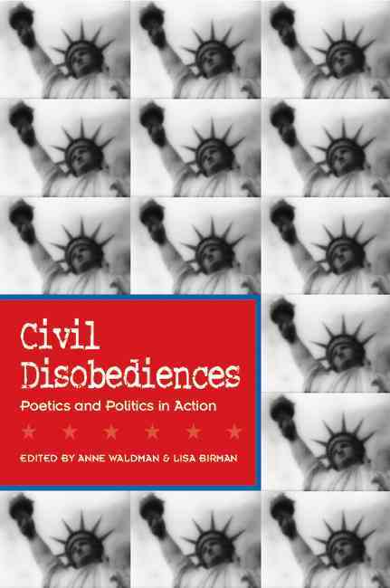 Civil Disobediences By Waldman, Anne (EDT)/ Birman, Lisa (EDT)